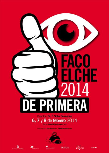 El Concurso De Carteles De Facoelche 2014 Y Su Fallo Blog De Ojos
