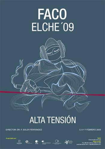 FacoElche 2009 - Alta Tensión